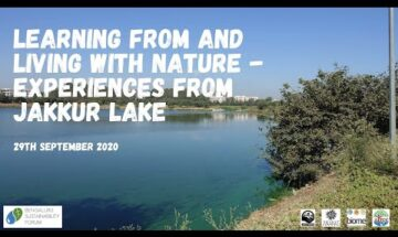 Learning from and living with nature - Experiences from Jakkur lake